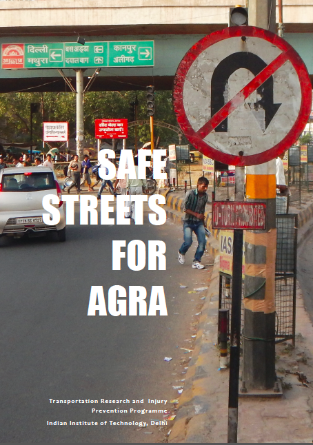 Souvenir – Safe Streets for Agra – 2015