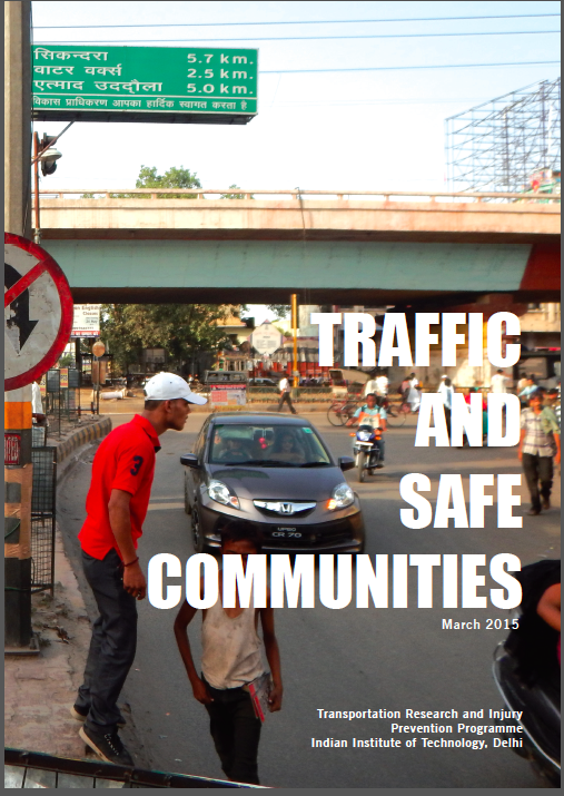 Report – Traffic and Safe Communities